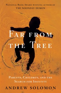 AAAFar-from-the-Tree-by-Andrew-Solomon